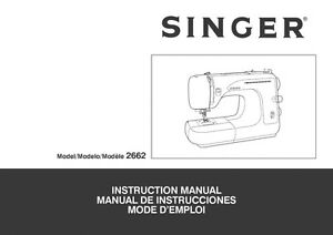 instruction manual for singer sewing machine model 2662